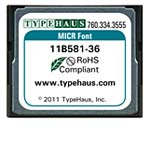 Typehaus MICR Font for HP CompactFlash Printers, 11B581-36, 13666021, Printer Accessories